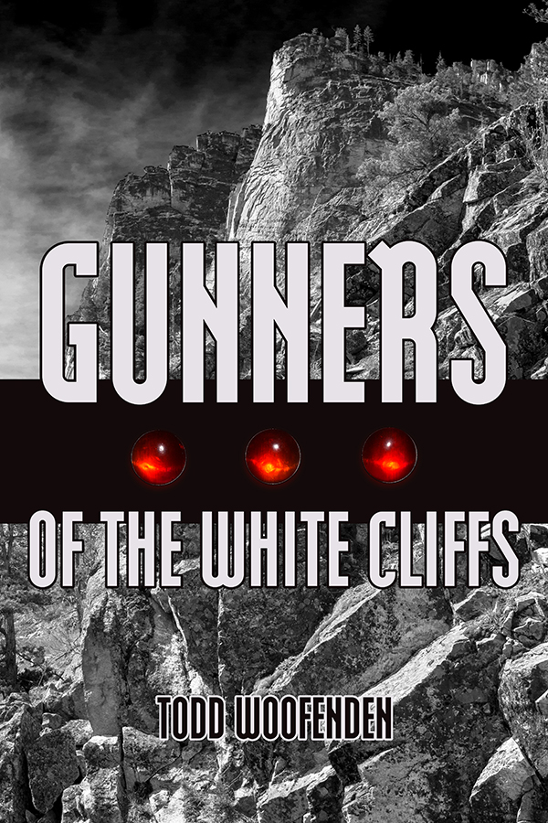 Gunners of the White Cliffs | Todd Woofenden
